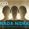 Nada Nidra: The Adventure of a Lifetime