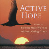 Book Review: Active Hope by Joanna Macy and Chris Johnstone
